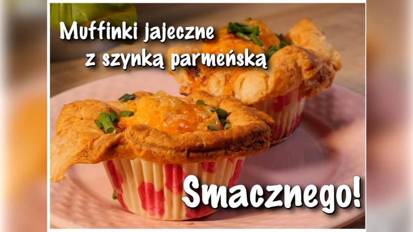 Muffinki jajeczne z szynką parmeńską!